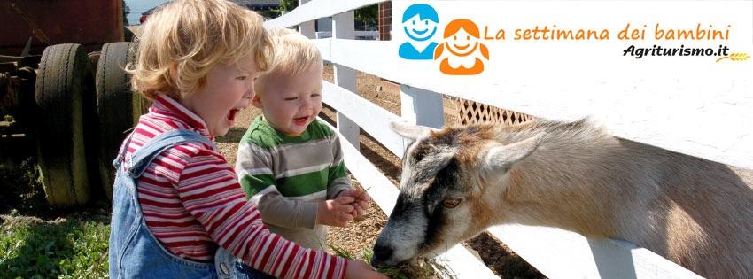 Settimana dei bambini gratis in agriturismo